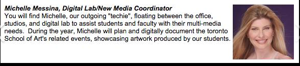 Michelle Messina - New Media Co-ordinator at Toronto School of Art
